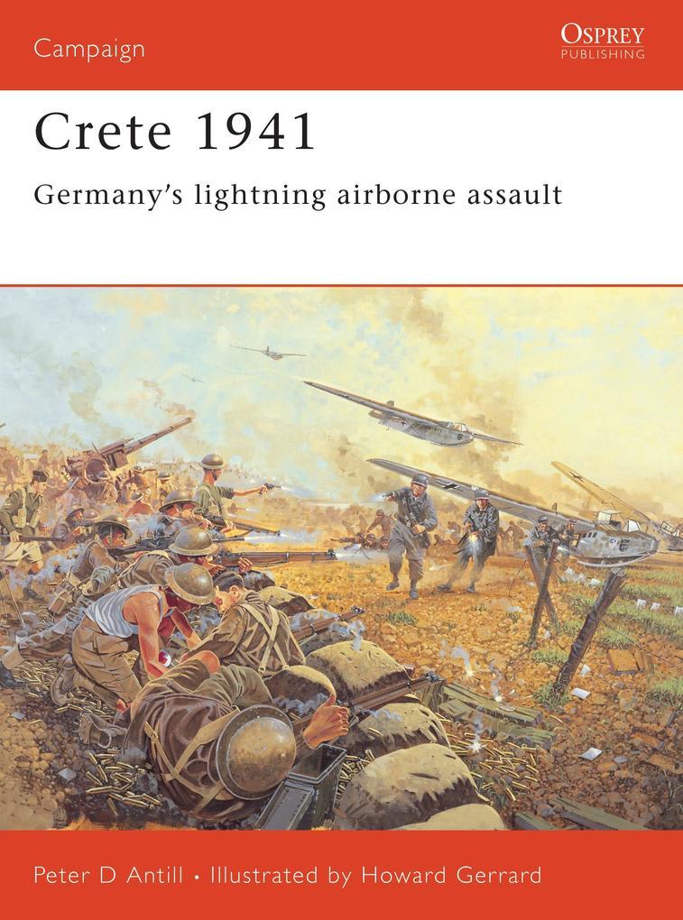 Crete 1941: Germany's Lightning Airborne Assault als Taschenbuch
