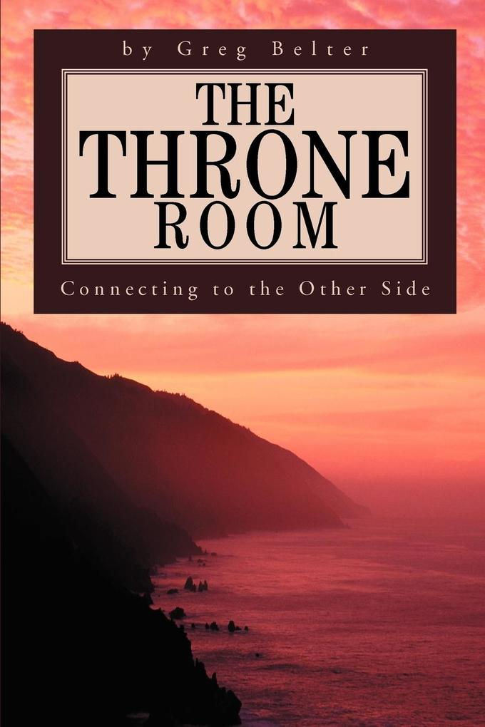 The Throne Room: Connecting to the Other Side als Taschenbuch