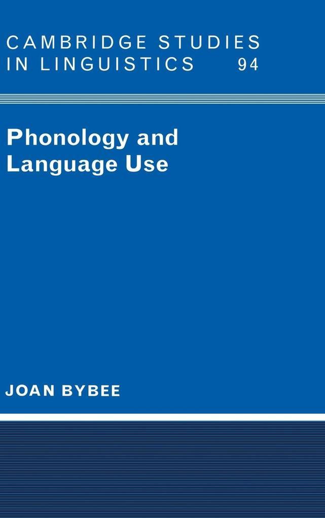 Phonology and Language Use als Buch (gebunden)