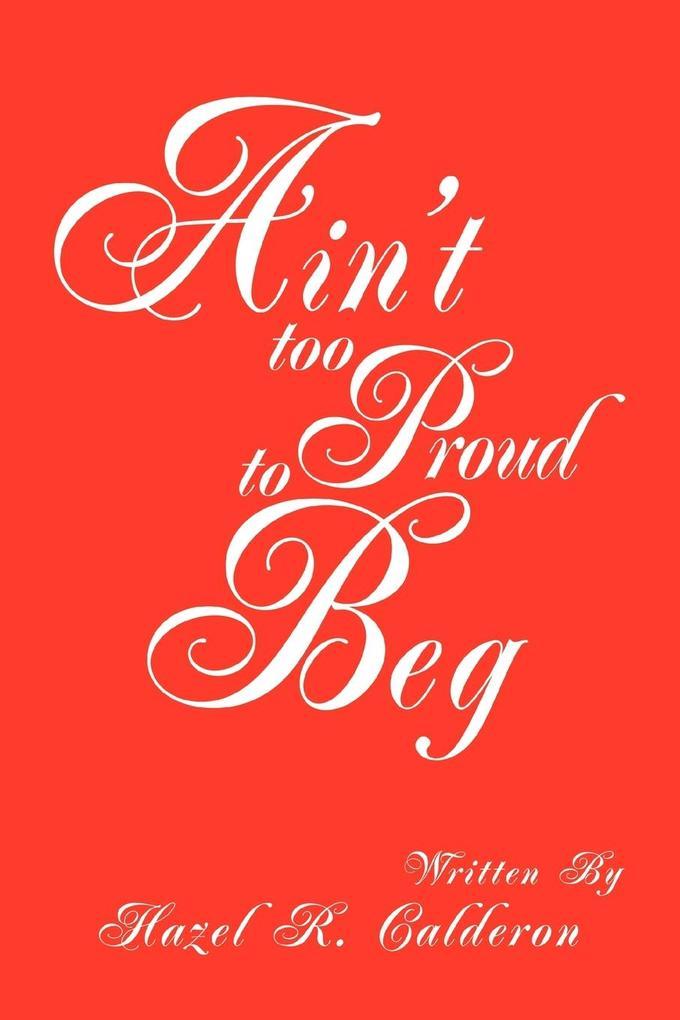 Ain't too Proud to Beg als Taschenbuch