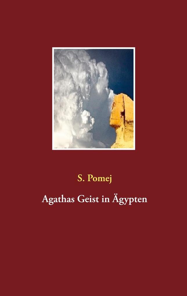 Agathas Geist in Ägypten als Buch (kartoniert)