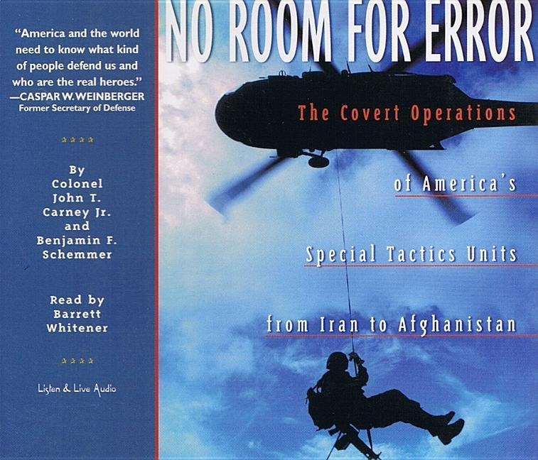 No Room for Error: The Covert Operations of America's Special Tactics Units from Iran to Afghanistan als Hörbuch Kassette