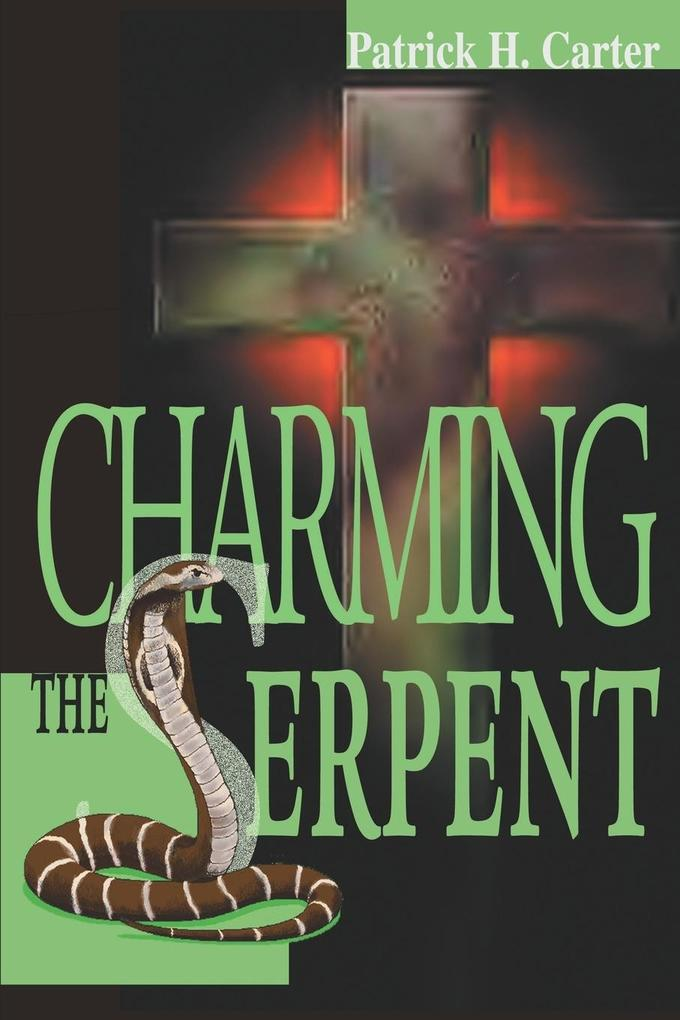 Charming the Serpent als Taschenbuch