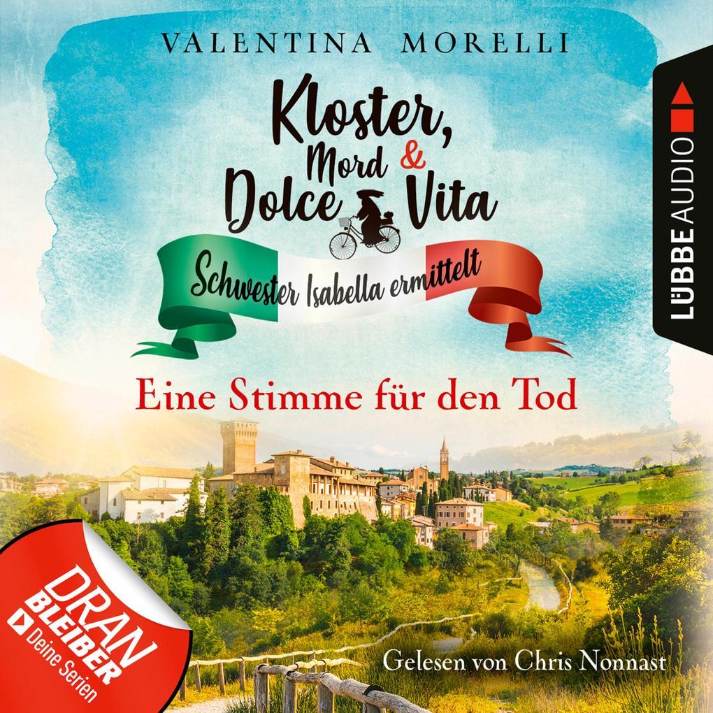 Eine Stimme für den Tod - Kloster, Mord und Dolce Vita - Schwester Isabella ermittelt, Folge 8 (Ungekürzt) als Hörbuch Download
