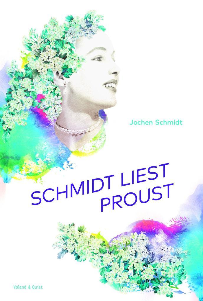Schmidt liest Proust als Buch (gebunden)
