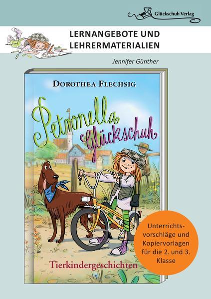 Dorothea Flechsig: Petronella Glückschuh - Tierkindergeschichten als Buch (geheftet)