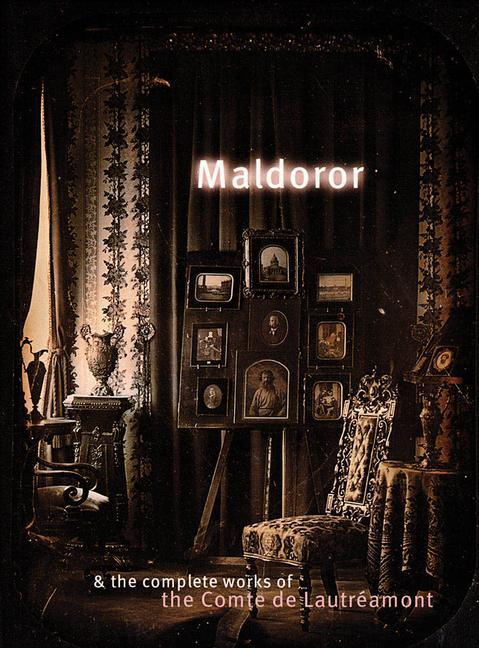 Maldoror & the Complete Works of the Comte de Lautréamont als Taschenbuch