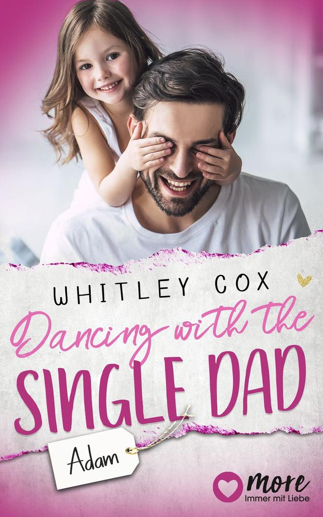 Dancing with the Single Dad - Adam als eBook epub