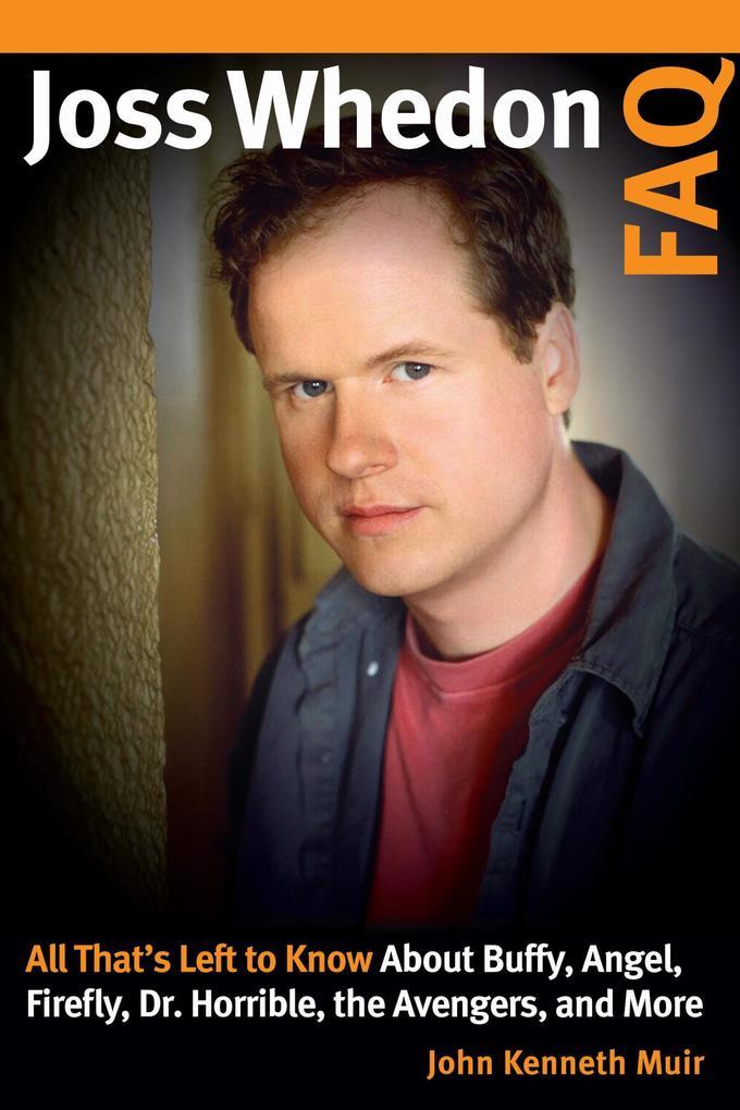 Joss Whedon FAQ als eBook epub