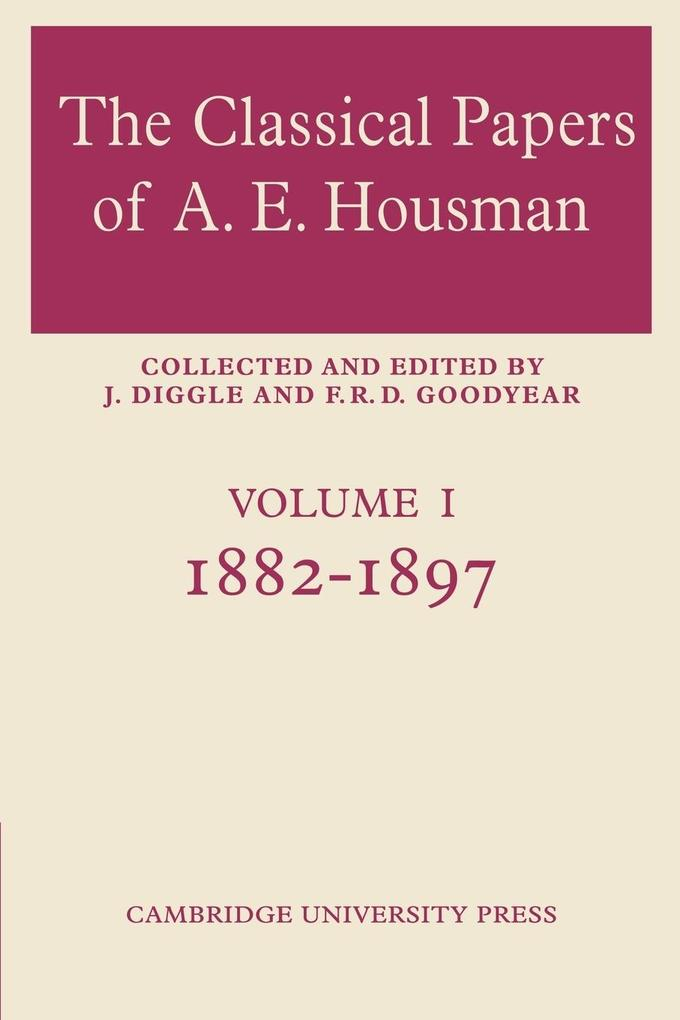 The Classical Papers of A. E. Housman als Taschenbuch