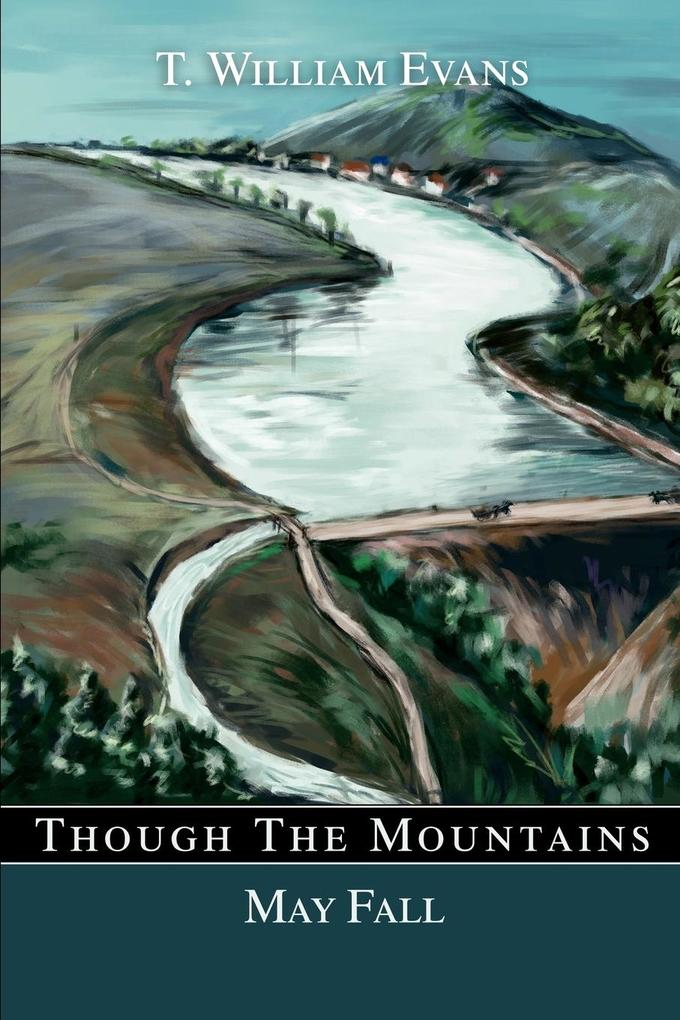 Though The Mountains May Fall als Taschenbuch