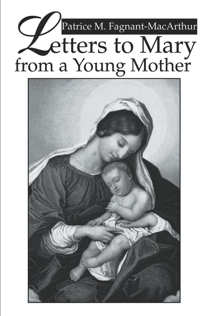 Letters to Mary from a Young Mother als Taschenbuch