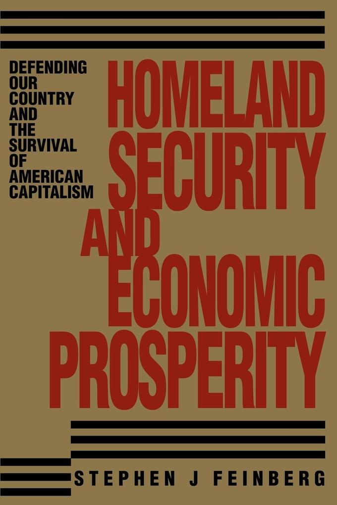 Homeland Security And Economic Prosperity als Taschenbuch