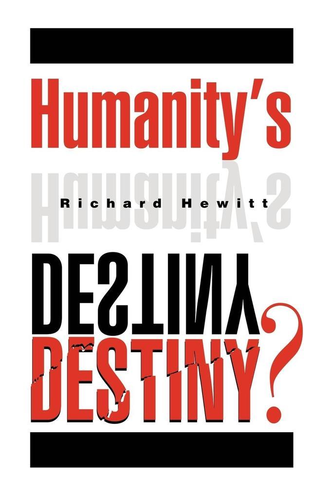 Humanity's Destiny? als Taschenbuch