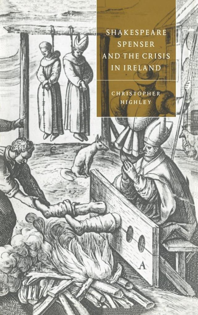 Shakespeare, Spenser, and the Crisis in Ireland als Buch (gebunden)