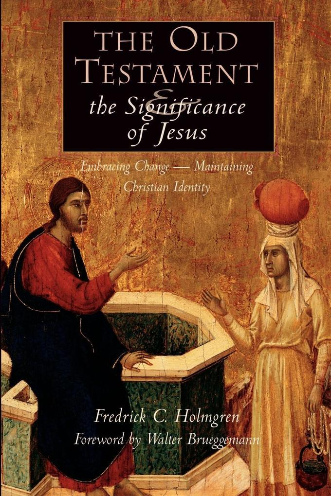 The Old Testament and the Significance of Jesus als Taschenbuch