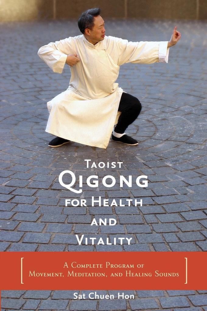 Taoist Qigong for Health and Vitality als Taschenbuch