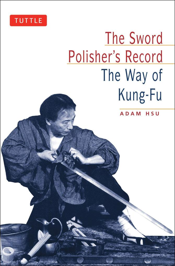 Sword Polisher's Record: The Way of Kung-Fu als Taschenbuch