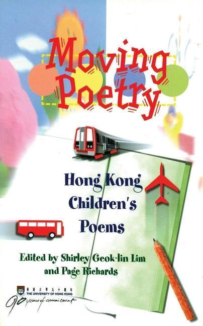 Moving Poetry: Hong Kong Children's Poems als Taschenbuch