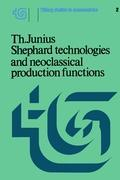 Shephard Technologies and Neoclassical Production Functions als Buch (gebunden)