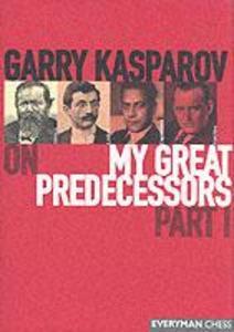 Gary Kasparov on My Great Predecessors als Buch (gebunden)
