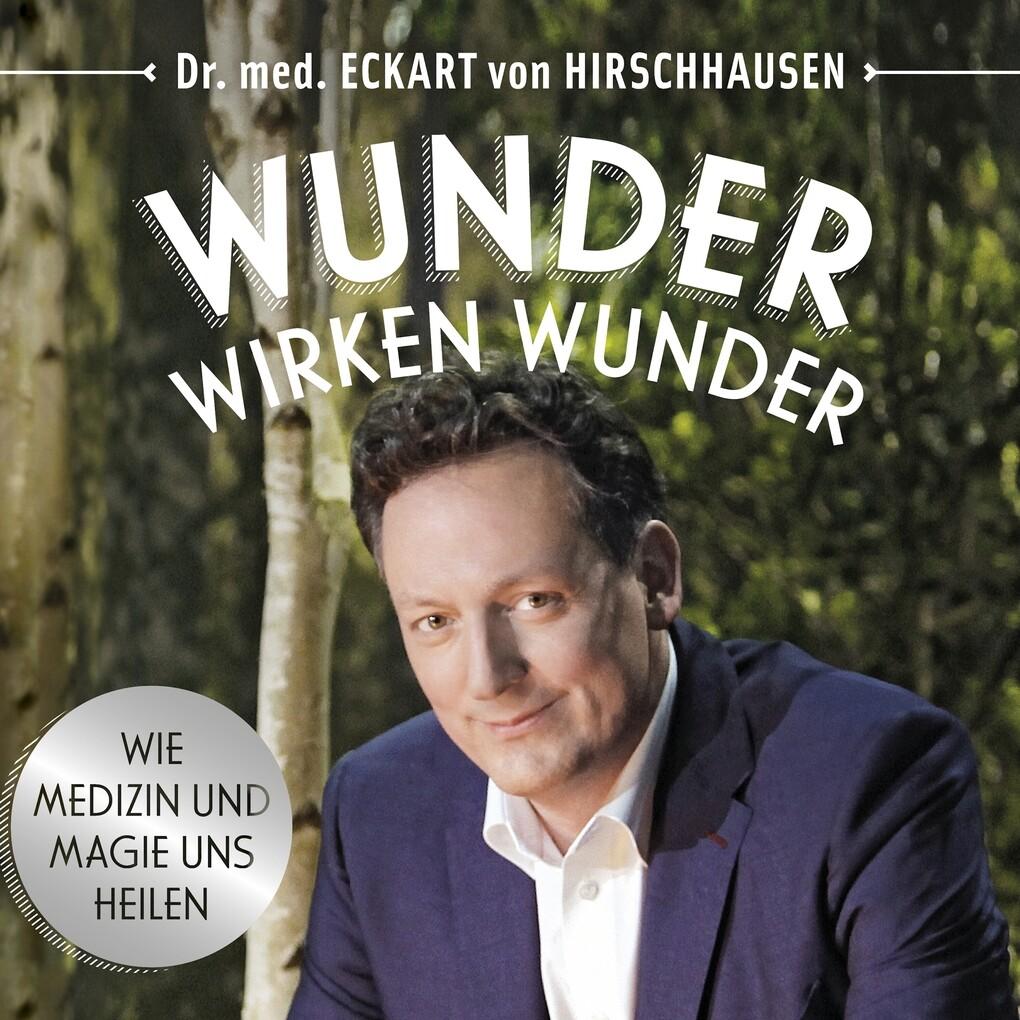 Wunder wirken Wunder als Hörbuch Download