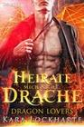 Heirate Mich Nicht, Drache (Dragon Lovers, #1)