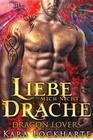 Liebe Mich Nicht, Drache (Dragon Lovers, #3)