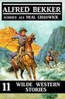 11 wilde Western Stories