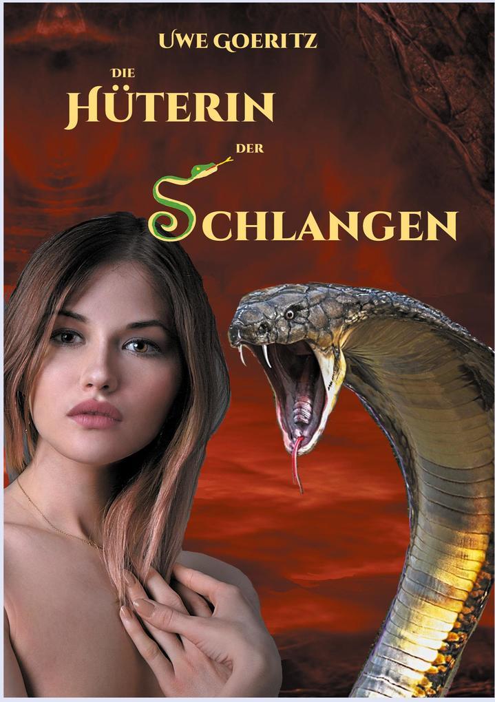 Die Hüterin der Schlangen als eBook epub