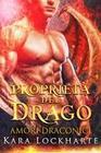 Proprietá del drago (Amori Draconici)