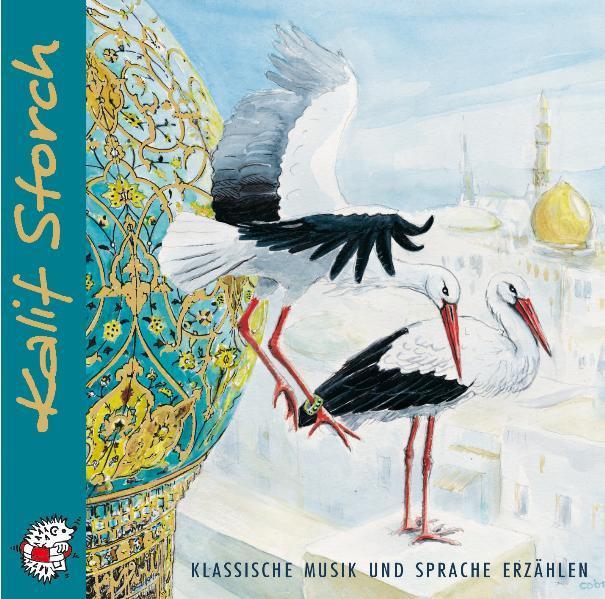 Kalif Storch. CD als Hörbuch CD
