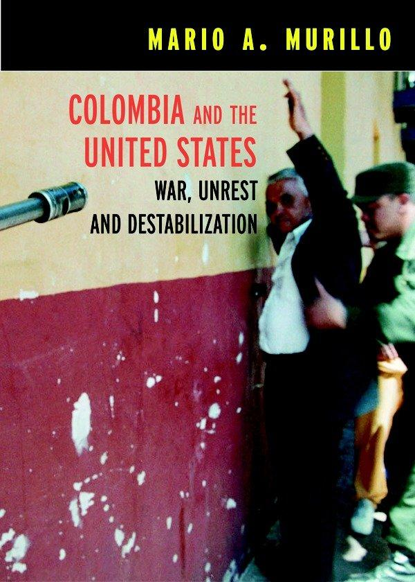 Colombia And The United States als Taschenbuch