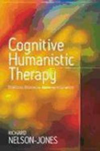 Cognitive Humanistic Therapy: Buddhism, Christianity and Being Fully Human als Taschenbuch