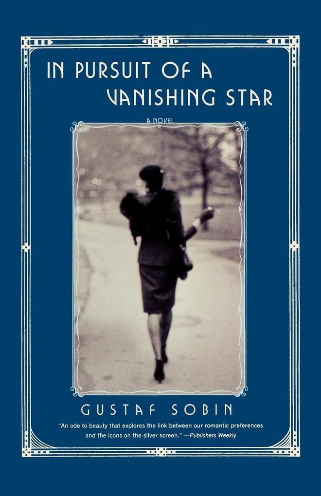 In Pursuit of a Vanishing Star als Taschenbuch