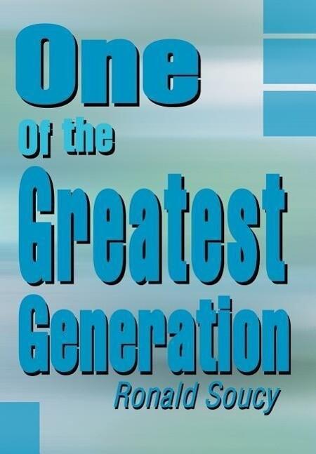 One of the Greatest Generation als Buch (gebunden)
