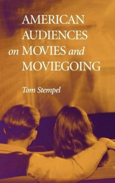 American Audiences on Movies and Moviegoing als Buch (gebunden)
