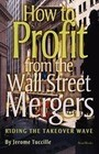 How to Profit from the Wall Street Mergers