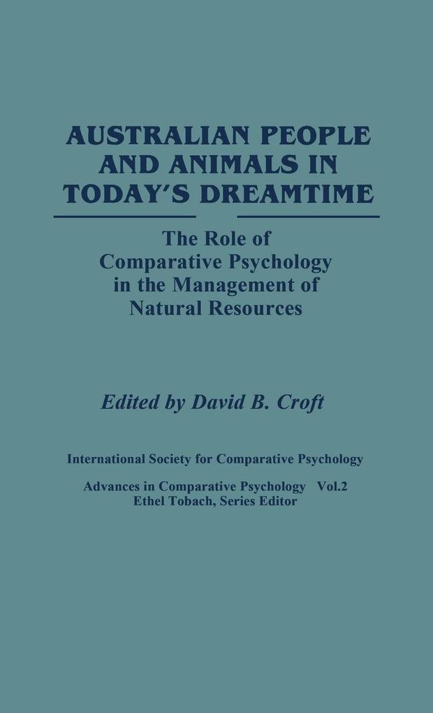 Australian People and Animals in Today's Dreamtime als Buch (gebunden)