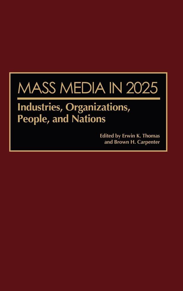 Mass Media in 2025 als Buch (gebunden)