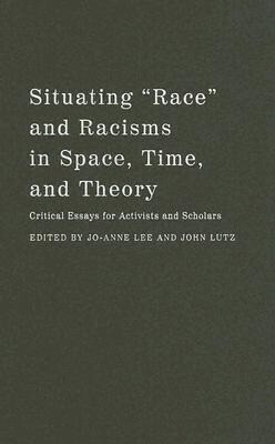 """Situating """"Race"""" and Racisms in Space, Time, and Theory als Buch (gebunden)"""