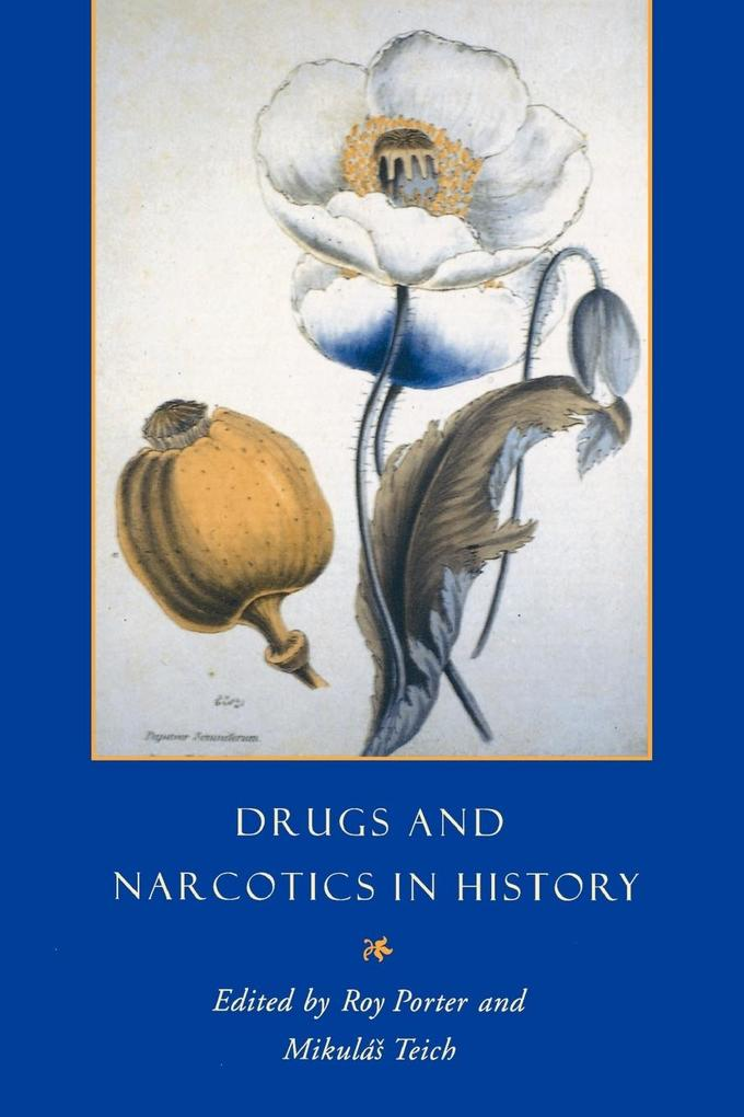 Drugs and Narcotics in History als Taschenbuch