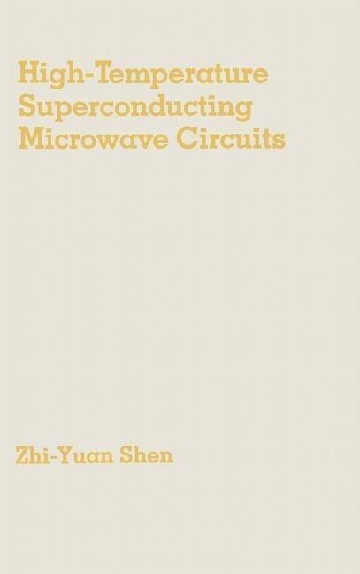 High-Temperature Superconducting Microwave Circuits als Buch (gebunden)