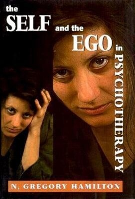 The Self and the Ego in Psychotherapy als Buch (gebunden)