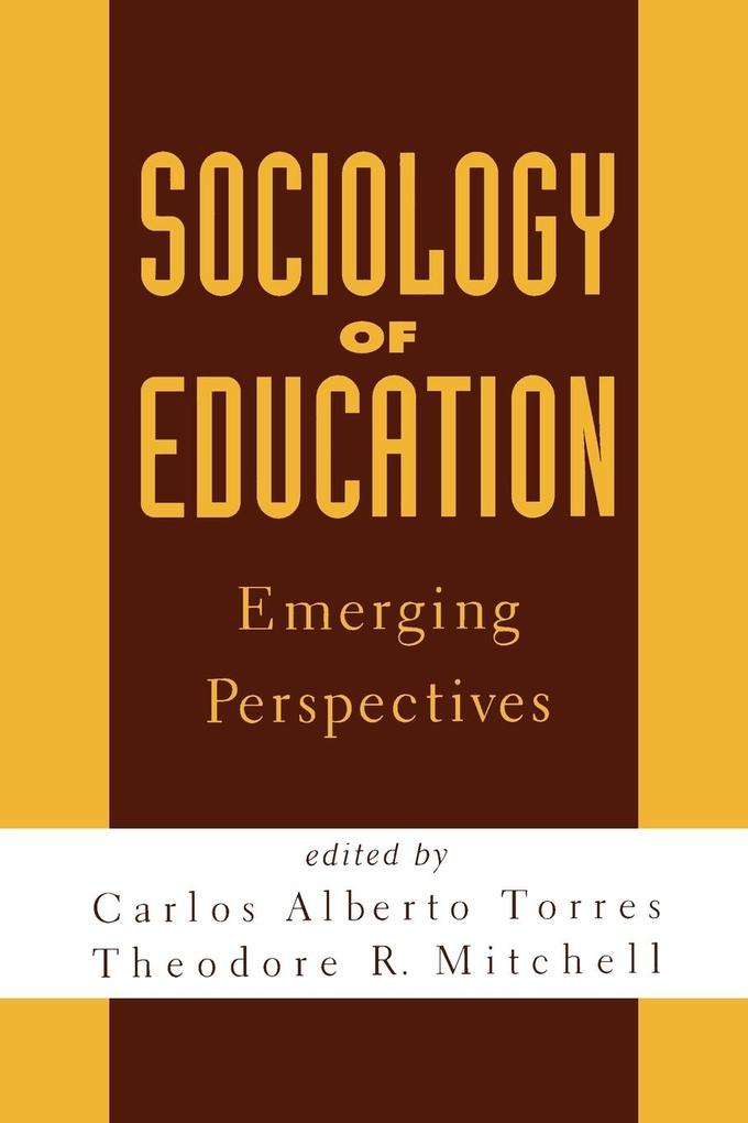 Sociology of Education: Emerging Perspectives als Taschenbuch