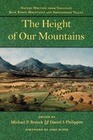 The Height of Our Mountains: Nature Writing from Virginia's Blue Ridge Mountains and Shenandoah Valley