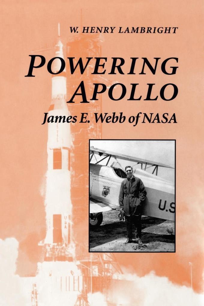 Powering Apollo: James E. Webb of NASA als Taschenbuch