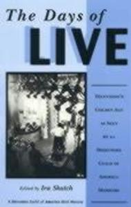 The Days of Live: Television's Golden Age as Seen by 21 Directors Guild of America Members als Buch (gebunden)