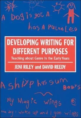 Developing Writing for Different Purposes: Teaching about Genre in the Early Years als Buch (gebunden)