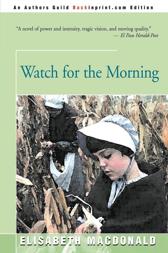 Watch for the Morning als Taschenbuch